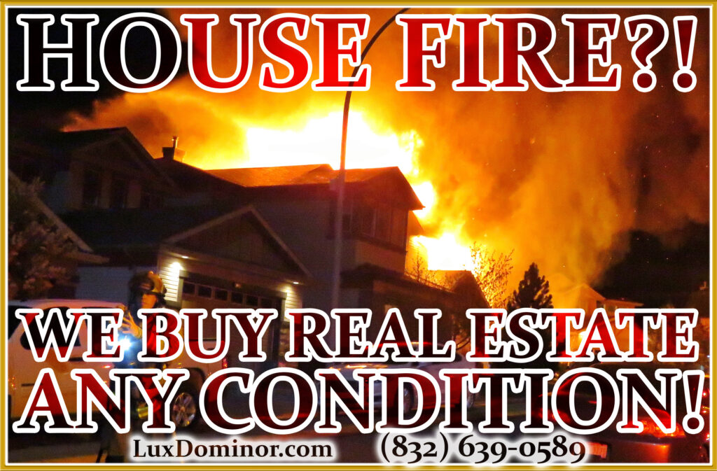 We Buy Real Estate And We Buy Houses In Any Condition-Fire Damage-House Fire