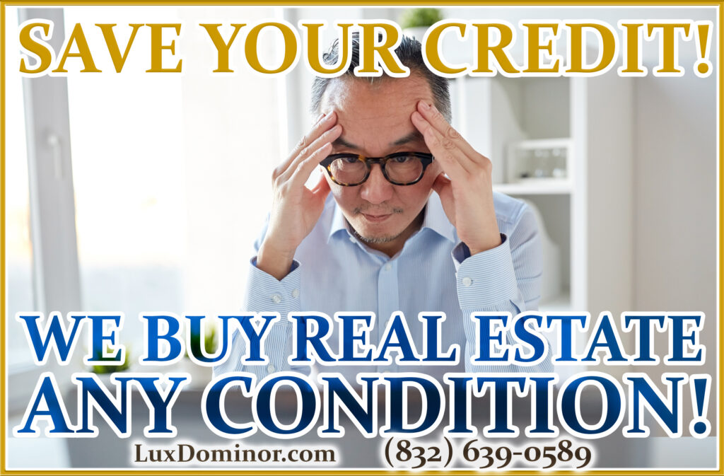We Buy Real Estate And We Buy Houses In Any Condition-Preforeclosure Save Your Credit