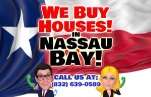 Nassau Bay Texas House Buyers Fast