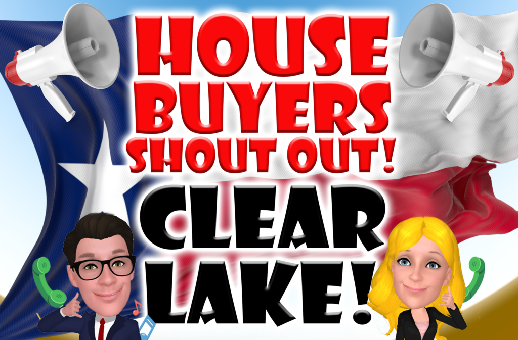 Clear Lake Texas House Buyers Buy Houses In All Texas And Nassau Bay, Texas 1