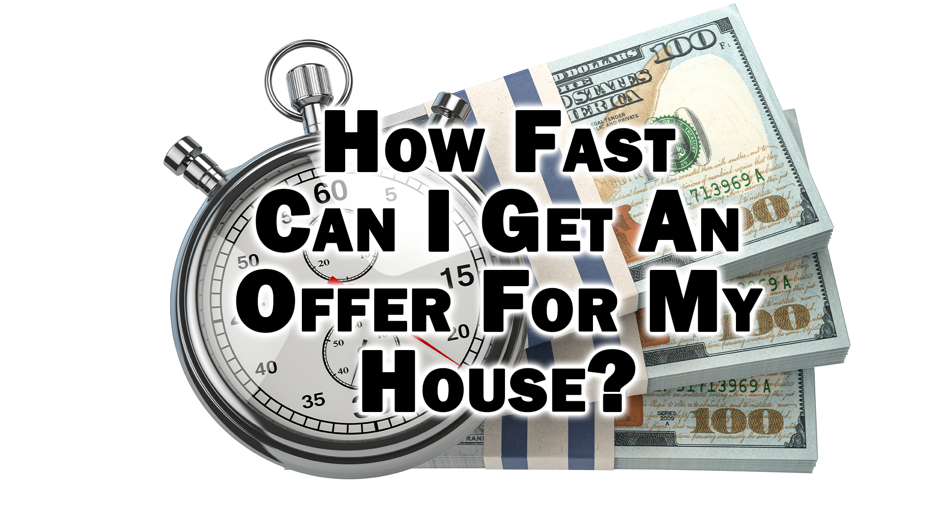 How Fast Can I Get An Offer For My House 1 How Fast Can I Get An Offer For My House